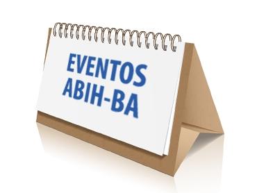 ABIH Lança Programação de Eventos dos Próximos Meses
