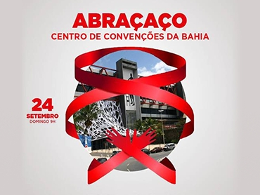 Abraçaço pela permanência do Centro de Convenções da Bahia no seu lugar de origem