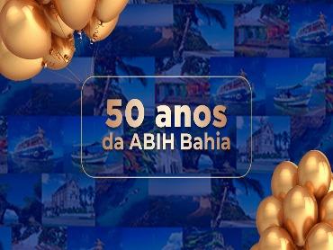 Hoje ABIH-BA celebra 50 anos com evento comemorativo