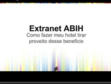 Perdeu nosso 1º Workshop sobre o Portal e Extranet ABIH Bahia?