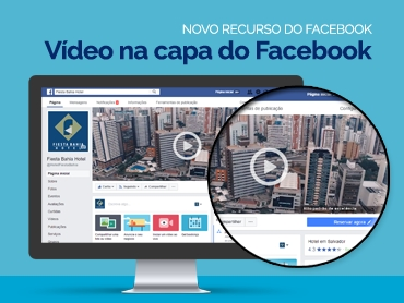 Seu hotel já aproveitou o novo recurso de vídeo na capa do Facebook?